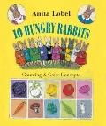 Ten Hungry Rabbits : Counting and Color Concepts for the Very Young