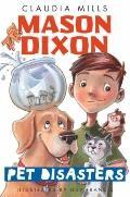 Mason Dixon: Pet Disasters