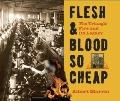 Flesh and Blood So Cheap : The Triangle Fire and Its Legacy
