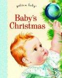 Baby's Christmas (Golden Baby Board Books) Baby's Christmas
