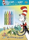 Oh, Give Me a Home! (Seuss/Cat in the Hat) (CITH Knows a Lot About That)