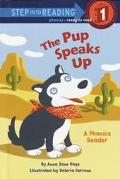 Pup Speaks Up A Phonics Reader