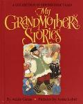 My Grandmother's Stories A Collection of Jewish Folk Tales