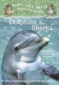 Dolphins and Sharks A Nonfiction Companion to Dolphins at Daybreak
