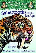 Sabertooth Tigers and the Ice Age A Nonfiction Companion to Sunset of the Sabertooth