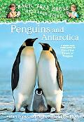 Penguins and Antarctica (Magic Tree House Research Guide Series #18)