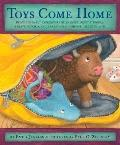 Toys Come Home : Being the Early Experiences of an Intelligent Stingray, a Brave Buffalo, an...