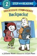 Freckleface Strawberry: Backpacks!