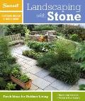 Sunset Outdoor Design and Build Guide : Landscaping with Stone - Fresh Ideas for Outdoor Living