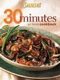 30 Minutes or Less Cookbook - Sunset Books - Paperback