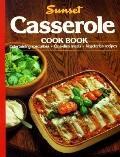 Casserole Cookbook : Entertaining Specialties, One-Dish Meals, Vegetarian Recipes