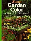 Garden Color: Annuals and Perennials