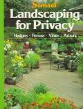 Landscaping for Privacy - Sunset Books, Inc. - Paperback