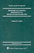 Executors and Personal Representatives Rights and Responsibilities
