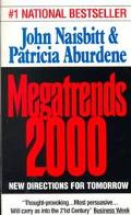 Megatrends 2000: New Directions For Tomorrow
