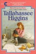 Tallahassee Higgins - Mary Downing Hahn - Paperback