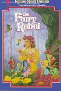 Fairy Rebel - Lynne Reid Banks - Paperback