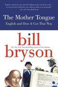 Mother Tongue English & How It Got That Way