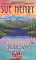 Sleeping Lady An Alex Jensen Alaska Mystery