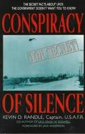 Conspiracy of Silence: From Roswell to Project Blue Book--What the Government Doesn't Want Y...