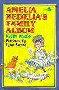 Amelia Bedelia's Family Album - Peggy Parish - Paperback