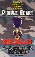 Purple Heart Seals, the Warrior Breed