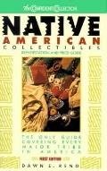Native American Collectibles: Identification and Price Guide: Identification and Price Guide...