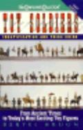 Toy Soldiers: Identification and Price Guide - Bertel Bruun - Mass Market Paperback - 1st ed