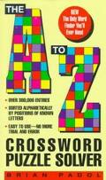 The A to Z Crossword Puzzle Solver - Brian Padol - Mass Market Paperback