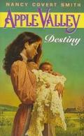Apple Valley: Destiny, Vol. 4