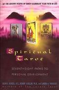 Spiritual Tarot Seventy-Eight Paths to Personal Development
