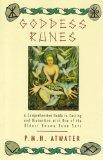 Goddess Runes: A Comprehensive Guide to Casting and Divination With One of the Oldest Known ...