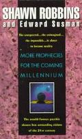 More Prophecies for the Coming Millennium - Shawn Robbins - Paperback