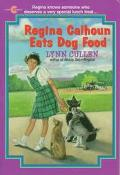 Regina Calhoun Eats Dog Food