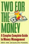 Two for the Money: A Couples Complete Guide to Money Management
