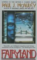 Fairyland - Paul J. McAuley - Paperback