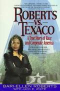 Robert Vs. Texaco: A True Story of Race and Corporate America