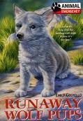 Animal Emergency: Runaway Wolf Pups, Vol. 4 - Emily Costello - Mass Market Paperback