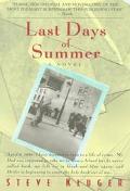 Last Days of Summer A Novel