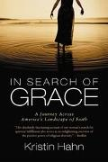 In Search of Grace A Journey Across America's Landscape of Faith