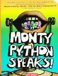 Monty Python Speaks! The Complete Oral History Of Monty Python