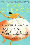 I Wish I Had a Red Dress A Novel