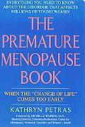 Premature Menopause Book When the