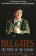 Bill Gates The Path to the Future