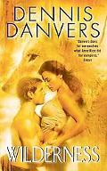 Wilderness - Dennis Danvers - Mass Market Paperback