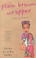 Plain Brown Wrapper An Alex Powell Novel