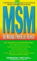 Msm The Natural Pain Relief Remedy