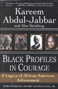 Black Profiles in Courage A Legacy of African-American Achievement