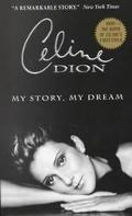 Celine Dion My Story, My Dream