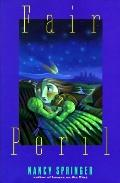 Fair Peril - Nancy Springer - Hardcover